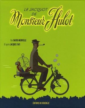 vignette de 'Le Jacquot de Monsieur Hulot (David MERVEILLE)'