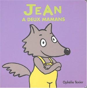 """Afficher """"Jean a deux mamans"""""""
