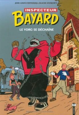 """Afficher """"Les Enquêtes de l'inspecteur Bayard n° 14 Le Yorg se déchaîne"""""""
