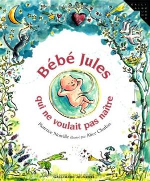 """Afficher """"Bébé Jules qui ne voulait pas naître"""""""