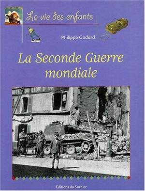 "Afficher ""La Seconde guerre mondiale (1939-1945)"""