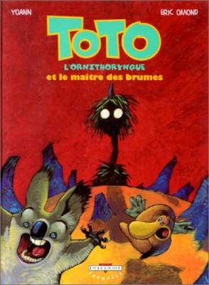"""Afficher """"Toto l'Ornithorynque n° 2 Toto l'ornithorynque et le maître des brumes"""""""