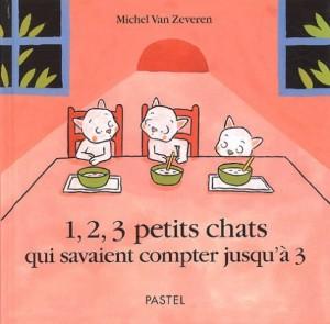 vignette de '1, 2, 3 petits chats qui savaient compter jusqu'à 3 (Van Zeveren, Michel)'