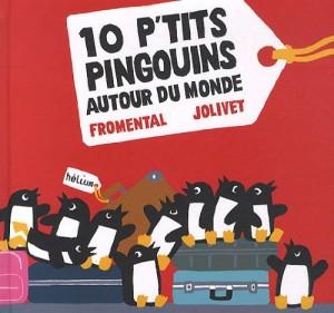 """Afficher """"10 p'tits pingouins autour du monde"""""""