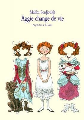 vignette de 'Aggie change de vie (Malika Ferdjoukh)'