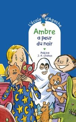 """Afficher """"L'Ecole d'Agathe n° 67 Ambre a peur du noir"""""""