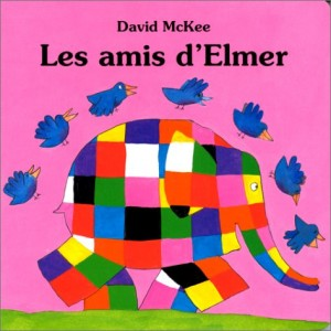 "Afficher ""Elmer Les Amis d'Elmer"""