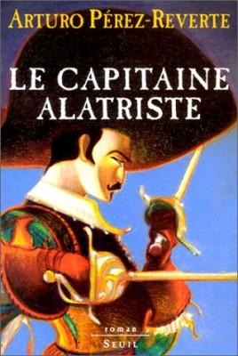 """Afficher """"Les aventures du capitaine Alatriste.Le capitaine Alatriste"""""""