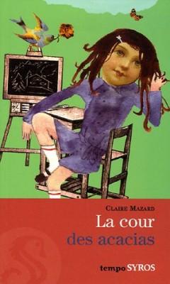 """Afficher """"La cour des acacias"""""""