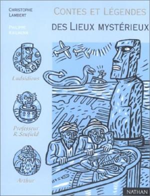 """Afficher """"Contes et légendes des lieux mystérieux"""""""