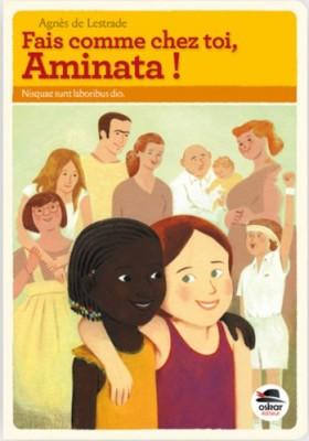 vignette de 'Fais comme chez toi, Aminata ! (Agnès de Lestrade)'
