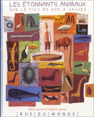 """Afficher """"étonnants animaux que le fils de Noé a sauvés (Les )"""""""
