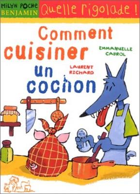 """Afficher """"Comment cuisiner un cochon"""""""