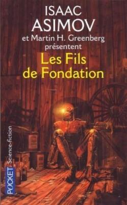 """Afficher """"Les fils de Fondation"""""""