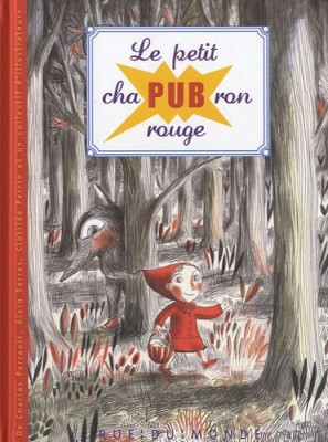 """Afficher """"Le petit chapubron rouge"""""""