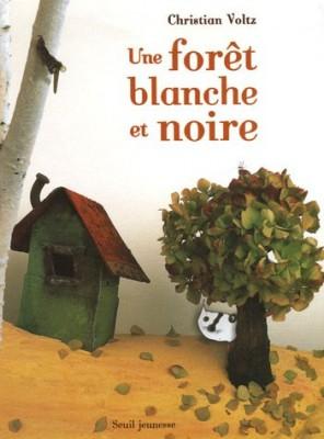 """Afficher """"Une forêt blanche et noire"""""""