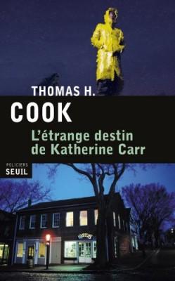 """Afficher """"L'étrange destin de Katherine Carr"""""""