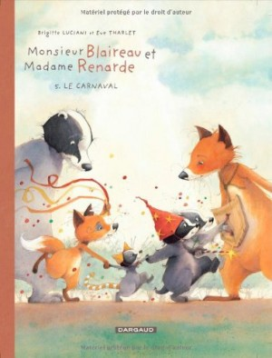 """Afficher """"Monsieur Blaireau et Madame Renarde n° 5 Le carnaval"""""""