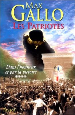 """Afficher """"Les patriotes. n° 4 Dans l'honneur et par la victoire"""""""