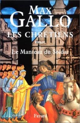"""Afficher """"Les Chrétiens n° 1 Le Manteau du soldat"""""""