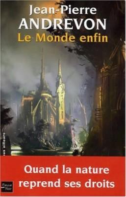 """Afficher """"Le monde enfin"""""""