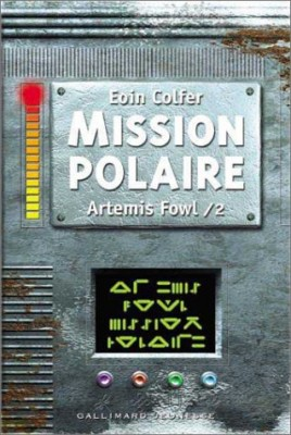 "Afficher ""Artemis Fowl n° 2 Mission polaire"""