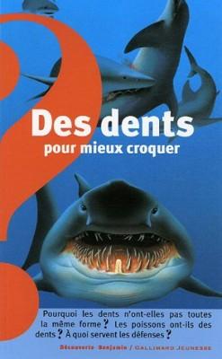 """Afficher """"Des dents pour mieux croquer"""""""