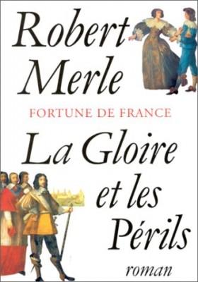 """Afficher """"Fortune de France. n° 11 La gloire et les périls"""""""