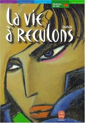 """Afficher """"La Vie à reculons"""""""