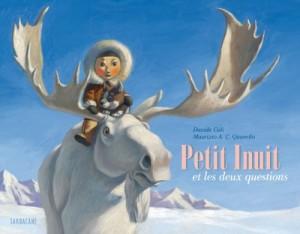 """Afficher """"Petit Inuit et les deux questions"""""""