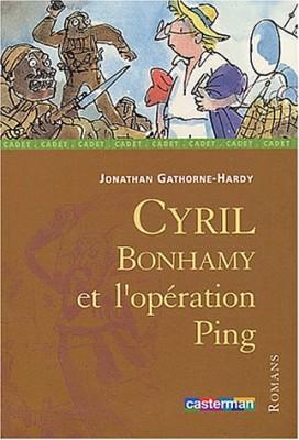 """Afficher """"Cyril Bonhamy et l'opération Ping"""""""