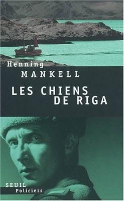 """Afficher """"Les chiens de Riga"""""""