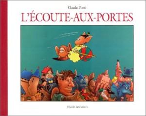 """Afficher """"L'Écoute-aux-portes"""""""