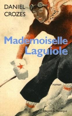 "Afficher ""Mademoiselle Laguiole"""