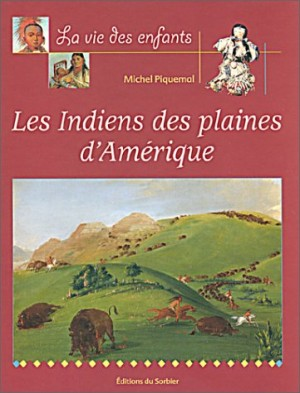 """Afficher """"Les indiens des plaines d'Amérique"""""""