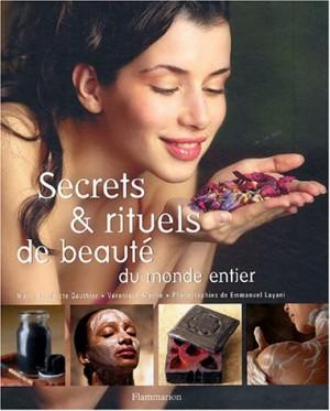 """Afficher """"Secrets & rituels de beauté du monde entier"""""""