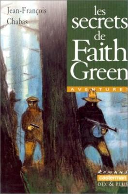 """Afficher """"Les secrets de Faith Green"""""""