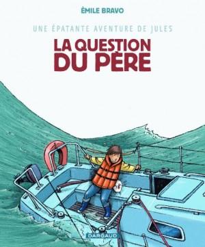 """Afficher """"Une épatante aventure de Jules n° 5La question du père"""""""