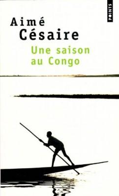 """Afficher """"Une saison au Congo"""""""