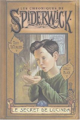 """Afficher """"Les chroniques de Spiderwick n° 3 Le secret de Lucinda"""""""
