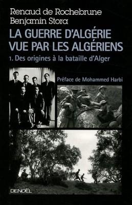 """Afficher """"La guerre d'Algérie vue par les Algériens n° 1"""""""