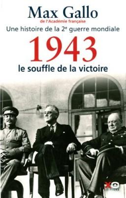 """Afficher """"Une histoire de la Deuxième guerre mondiale n° 4 1943, le souffle de la victoire"""""""