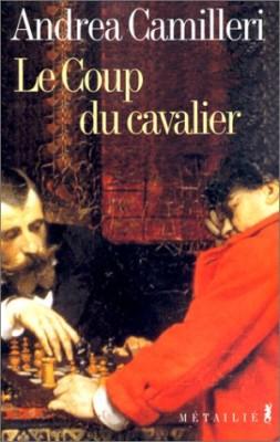 """Afficher """"Le Coup du cavalier"""""""