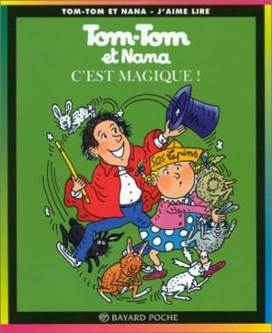 """Afficher """"Tom Tom et Nana n° 21 C'est magique !"""""""