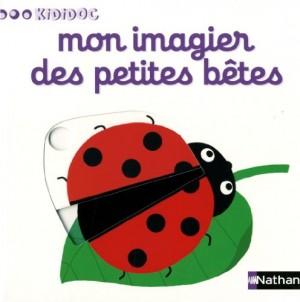 """Afficher """"Mon imagier des petites bêtes"""""""