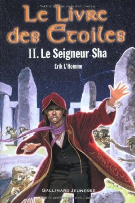 """Afficher """"Le livre des étoiles. n° 2 Le seigneur Sha"""""""