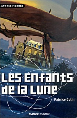 """Afficher """"Les Enfants de la lune"""""""
