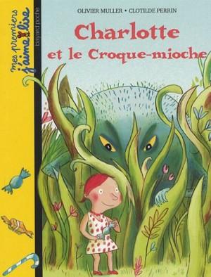 """Afficher """"Charlotte et le croque-mioche"""""""