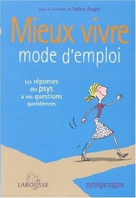 """Afficher """"Mieux vivre, mode d'emploi"""""""