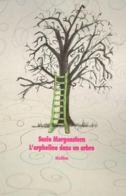 """Afficher """"L'orpheline dans un arbre"""""""